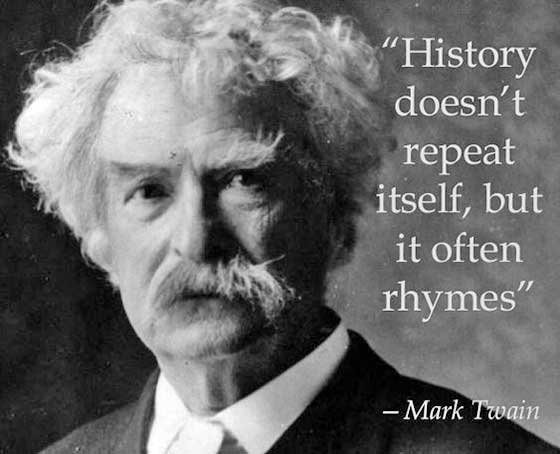 History doesn't repeat itself, but it often rhymes